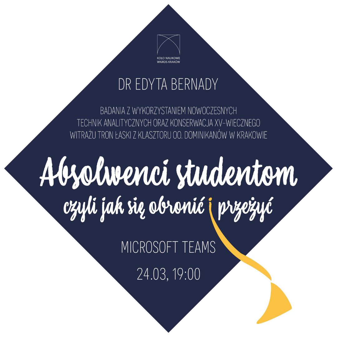 Absolwenci studentom: dr Edyta Bernady